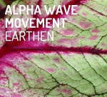 Alpha Wave Movement - Earthen
