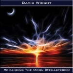 David Wright - Romancing the Moon Remastered
