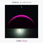 Indra - Archives (CD 4) Ruby Four