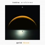 Indra - Archives (CD 13) Gold Three
