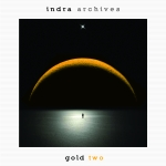Indra - Archives (CD 12) Gold Two