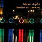 Bertrand Loreau - Spiral Lights