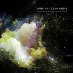 Numina + Zero Ohms - Broken Stars through brilliant Clouds