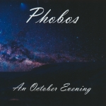 Phobos - An October Evening (CD +DVD)