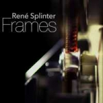 Rene Splinter - Frames