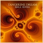 Tangerine Dream - Mala Kunia