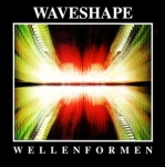 Waveshape - Wellenformen